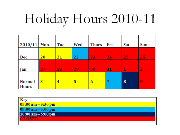 Holiday Hours 2010-11