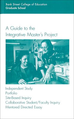 A Guide to the Integrative Master's Project